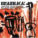 Baden Powell / Edu Lobo / Elis Regina / Gilberto Gil / Index / Jorge Ben / Joyce / Jo&atilde;o Donato / Marcos Valle / Milton Nascimento / Sergio Mendes / Tamba Trio / Vera Cruz - Brazilica