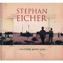 Stephan Eicher - Non Ci Badar...Guarda E Passa