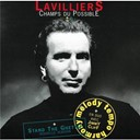 Bernard Lavilliers - Champs du possible
