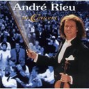 Andr&eacute; Rieu - Andre rieu en concert