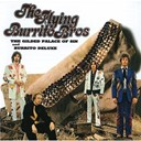 The Flying Burrito Brothers - The Guilded Palace Of Sin & Burritos