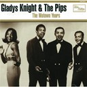 Gladys Knight &amp; The Pips - The motown years
