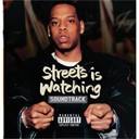 Dj Clue / Jay-Z / M.o.p. / Memphis Bleek / Sauce Money / Usual Suspects - Streets is watching (B.O.F.)