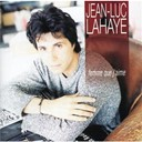 Jean-Luc Lahaye - Femme que j'aime (best of)