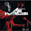 Joe Williams - The definitive