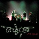 Bad Joke - Live 2006-2007