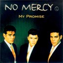 No Mercy - my promise