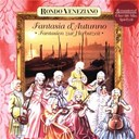 Rondo Veneziano - Fantasia d'autunno - fantasien zur herbstzeit mit rond&ograve; veneziano