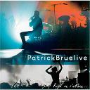 Patrick Bruel - Rien ne s'efface