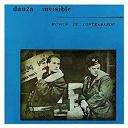 Danza Invisible - Musica de contrabando