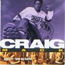 Craig Mack - Project : funk da world