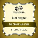 Kim Hopper - The cross said it all (studio track)