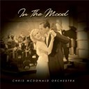 The Chris Mcdonald Orchestra - In the mood