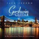 Jack Jezzro - Gershwin on guitar - gershwin classics featuring guitar and orchestra