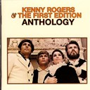Kenny Rogers / The First Edition - Anthology