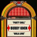 Buddy Knox - Party doll  hula love - single
