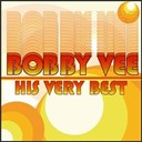 Bobby Vee - Bobby vee - his very best