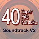 B The Star - 40 super hits karaoke: soundtrack, vol. 2