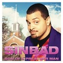 Sinbad - Son of a preacher man
