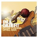 Paul Gilbert - Stone uphill pushing man