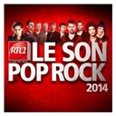 Compilation - RTL2, Le Son Pop Rock 2014