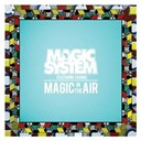 Magic System - Magic in the air (feat. chawki)