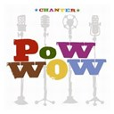 Pow Wow - Chanter