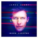 James Blunt - Moon Landing (Deluxe Edition)