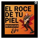 Revolver - El roce de tu piel (enjoy revolver)