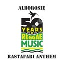 Alborosie - Rastafari anthem