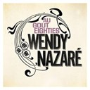 Wendy Nazar&eacute; - Au go&ucirc;t eighties (radio edit)