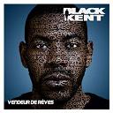 Black Kent - Vendeur De Rêves