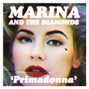 Marina / The Diamonds - Primadonna
