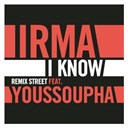 Irma / Youssoupha - I know (remix street feat. youssoupha)