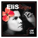 Elis Regina - Um dia