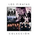 Los Piratas - Coleccion
