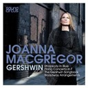 Joanna Mc Gregor - Joanna MacGregor plays Gershwin & the American Songbook