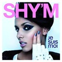 Shy'm - Je suis moi