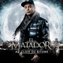 El Matador - Au clair du bitume