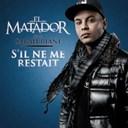 El Matador - S'il ne me restait feat. sarah riani