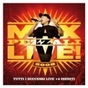 Max Pezzali - Max live 2008