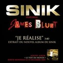 Sinik - Je réalise feat. james blunt (edit)