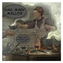 Hail Mary Mallon - Are you gonna eat that? (clean version)