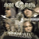 3-6 Mafia - Da unbreakables: screwed & chopped