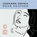 Léonard Cohen - Dear heather