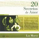 Los Moros - 20 Secretos De Amor - Los Moros