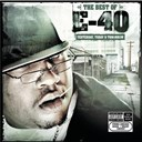 E-40 - The best of e-40: yesterday, today and tomorrow
