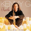 Kenny G - Faith - a holiday album
