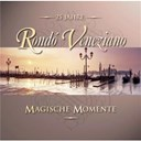 Rondo Veneziano - Magische momente