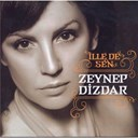 Zeynep Dizdar - Ille de sen
